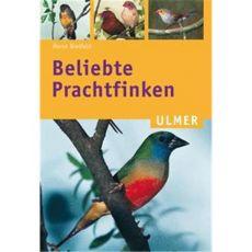Beliebte Prachtfinken, Bielfeld - Verlag Ulmer