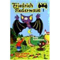 Friedrich Fledermaus Vol.  1
