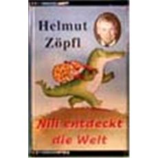 Nili entdeckt die Welt (Helmut Zöpfl)