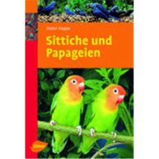 Sittiche und Papageien, Hoppe - Verlag Ulmer