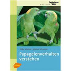 Papageienverhalten verstehen, Munkes/Schrooten - Verlag Ulmer
