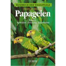 Papageien Band 1, Robiller - Verlag Ulmer
