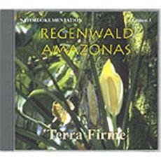 CD Regenwald Amazonas - Edition 3 - Terra Firme
