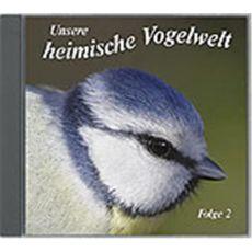 CD Unsere heimische Vogelwelt Folge 2
