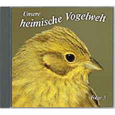 CD Unsere heimische Vogelwelt Folge 3