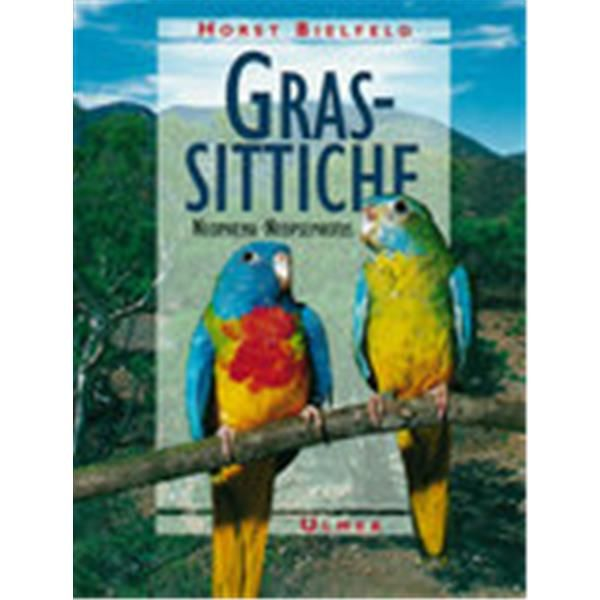 Grassittiche, Bielfeld - Verlag Ulmer