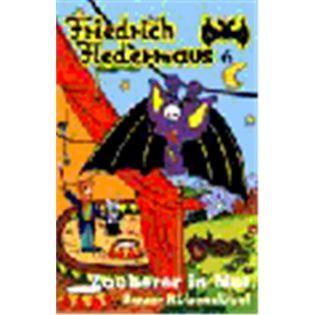 Friedrich Fledermaus Vol.  6