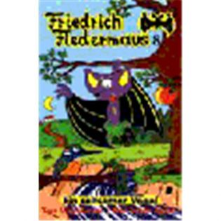 Friedrich Fledermaus Vol.  8