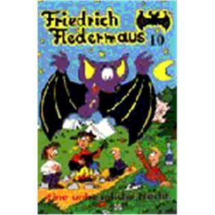Friedrich Fledermaus Vol. 10