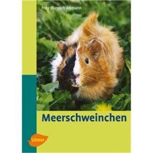 Meerschweinchen, Prof. Dr. D. Altmann - Verlag Ulmer