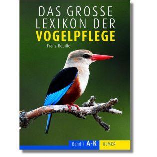 Das große Lexikon der Vogelpflege - 2 Bände, Robiller - Verlag Ulmer