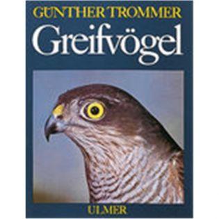 Greifvögel, Trommer - Verlag Ulmer