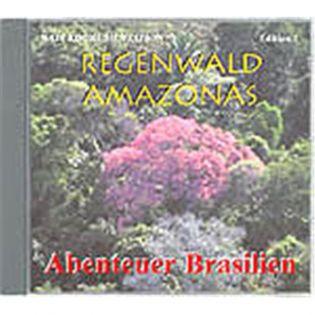 CD Regenwald Amazonas - Edition 1 - Abenteuer Brasilien