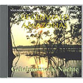 CD Regenwald Amazonas - Edition 4 - Geheim. Nächte