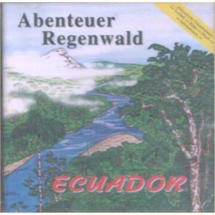 CD Abenteuer Regenwald - Edition 2 Ecuador