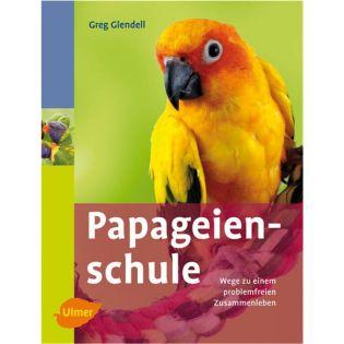 Papageienschule, Glendell - Verlag Ulmer