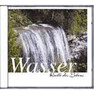 CD Wasser - Quelle des Lebens