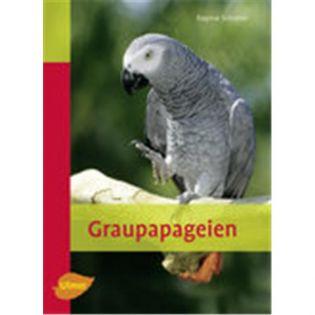 Graupapageien, Schratter - Verlag Ulmer