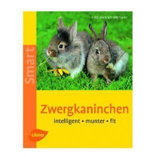 Zwergkaninchen - intelligent - munter - fit - Verlag Ulmer