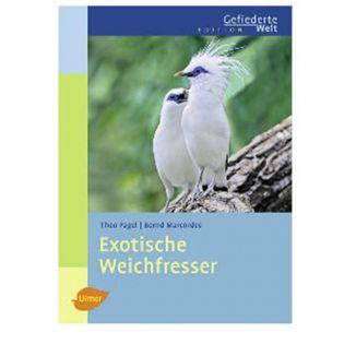 Exotische Weichfresser, Pagel/Marcordes - Verlag Ulmer
