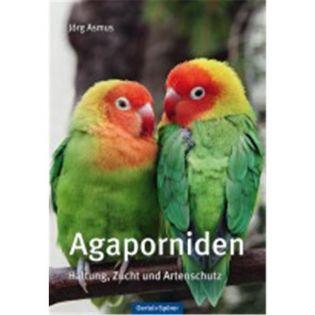 Agaporniden - Unzertrennliche, Asmus - Oertel + Spoerer Verlag