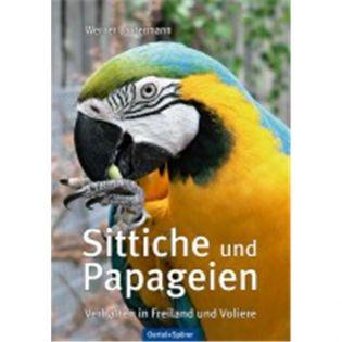 Sittiche und Papageien, Lantermann - Oertel + Spoerer Verlag