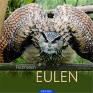 Faszination Eulen, Kraus - Oertel + Spoerer Verlag