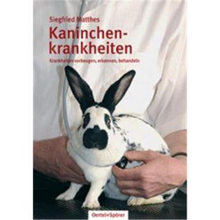 Kaninchenkrankheiten, Matthes - Oertel + Spoerer Verlag