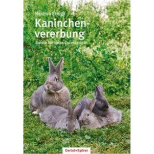 Kaninchenvererbung - Band 1: Die kleine Genetikschule, Eknigk - Oertel + Spoerer Verlag